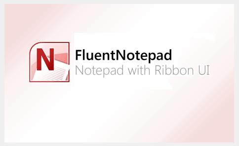 FluentNotepad   Ribbon 风格记事本